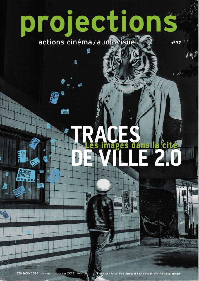 Projections n°37, Traces de ville 2.0